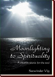 'Moonlighting to Spirtuality' encourages happiness in life