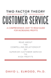 David Elwood Transforms Customer Service Into a Profession Discipline