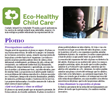 Spanish Versions of the Children's Environmental Health Network's Fact Sheets on Environmental Hazards and Eco-Healthy Practices within Child Care Settings Now Available
