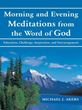 Michael J. Akers Pens Daily Meditations to Inspire Christians in New...