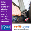New CDC Vital Signs Report Shows Motor Vehicle Crash Injuries are...