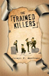 'The Trained Killers' by Joseph N. Manfredo receives Trafford Gold...