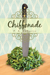 """P. A. LaFraise's First Book, """"Chiffonade,"""" is a Spirited and..."""
