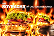 The Soyracha Hot Chili Soy Sauce Burger