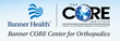 "Phoenix Orthopedic Surgeons Banner CORE Center Now Hosts ""Ask The Expert"" Section on Website"