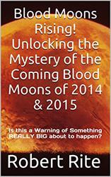Blood Moons Rising by Robert Rite