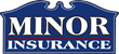 Minor Insurance Agency Unveils Its New Custom Virtual Insurance Office...