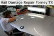 Hail Damage Repair - Paintless Dent Repair in Forney TX