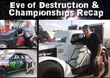 Elko Speedway Final Champions and Eve of Destruction