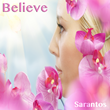 "Sarantos Newest Soft Rock Love Song ""Believe"" Released Worldwide Today"
