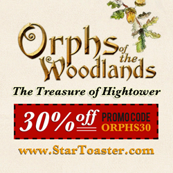 """""""Orphs of the Woodlands: The Treasure of Hightower"""""""