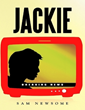 Sam Newsome launches new marketing push for novel 'Jackie'