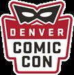 Denver Comic Con Announces Guests, Ticket Sales