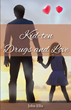 "John Ellis's First Book ""Kid-ten Drugs and Love"" is a Vibrantly..."