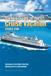 Steven B. Stern Serves Up Best of Cruise Vacations in Latest Edition...