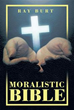New Book 'Moralistic Bible' Calls on Resumption of Christian Life