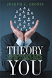 New Book 'THEORY YOU' Offers Helpful Tips on Achieving Success;...