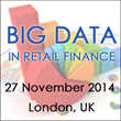 Gain a Competitive Edge with Big Data in Retail Financial Services at...