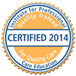 Institute for Professional Care Education Introduces New Online Personal Care Aide Certification for Individuals