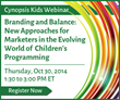 Cynopsis Kids Announces Webinar on Branding and Balance: New...