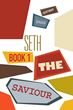 "SBPRA's New Release ""Seth the Saviour: Book 1"" Deals..."