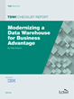 TDWI Checklist Report Helps Enterprises Modernize Their Data Warehouse