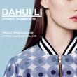 New York Emerging Fashion Designer DAHUI LI Spring/Summer 2015