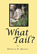 New book, 'What Tail?' spurs children's imaginations