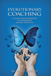 Mastering evolutionary coaching with expert Richard Barrett