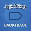 "James Dempsey and the Breakpoints Release ""Backtrace"", the Biggest..."