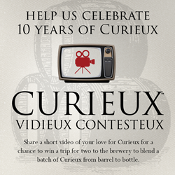 Enter the Curieux Vidieux Contesteux and you could win a trip to the brewery to blend a batch of Curieux