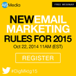 Part 3 of 6 New Digital Marketing Rules For 2015 Webinar Series: Email Marketing