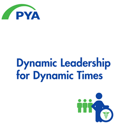 Pershing Yoakley & Associates White Paper Dynamic Healthcare Leadership for Dynamic Times