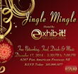 Jingle and Mingle as EXHIB-IT! Hosts Biz Gratis Event on December 17...