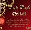 Jingle and Mingle as EXHIB-IT! Hosts Biz Gratis Event on December 17...