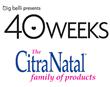"CitraNatal® Prenatal Vitamin Line Sponsors Groundbreaking ""40..."