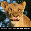 Fifteen Times around the World, now available on Amazon.com