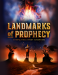 "Epic ""Landmarks"" Prophecy Series Offers Encouragement and Practical..."