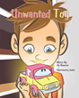 "Jim Bowman's First Book, ""Unwanted Toy,"" Is a Warm Twist to the..."