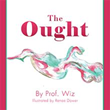 Prof. Wiz discovers young adults' morality in 'The Ought'