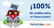 ¡Por el doble bono baila el mono!: HablaCuba.com Launches a New...