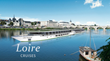River cruise specialist Orbital Travel launches new Loire River Cruise