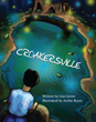 "Lisa Geeze's New Book ""Croakersville"" is an Entertaining Story of How..."