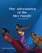 """Mercier Rudee Boyd's First Book """"The Adventures of the Mer-Family"""" is..."""