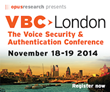 Barclays and MasterCard to Keynote VBC London: The Voice Security and...