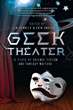 GEEK THEATER:  A groundbreaking anthology of 15 science fiction and...