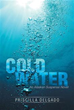 New book 'Cold Water' is Thrilling Mystery/Adventure