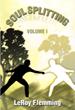 Volume I of 'Soulsplitting' Kicks off Devotional Journey