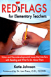 Red Flags For Elementary Teachers by Katie Johnson is Published By...