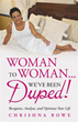 Author Announces 'Woman To Woman...We've Been Duped!'
